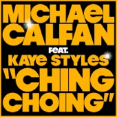 Ching Choing (feat. Kaye Styles) - Single