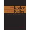 Philip Kotler & Kevin Lane Keller - VangoNotes for Marketing Management, 13/e (Original Staging Nonfiction) grafismos