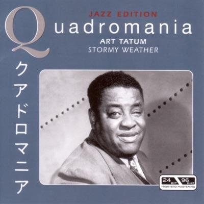 Stormy  Weather - Art Tatum
