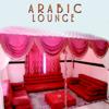 Arabic Lounge - Claude Derangé