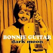 Bonnie Guitar - Dark Moon