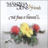 Makaha Sons - Ka Loke
