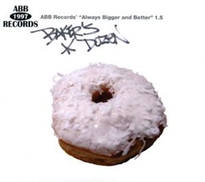 """ABB Records' """"Always Bigger and Better"""" 1.5 - Baker's Dozen"""