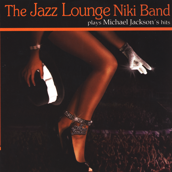 ‎Plays Michael Jackson's Hits by The Jazz Lounge Niki Band on iTunes