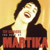 Toy Soldiers: - The Best of Martika, 2004