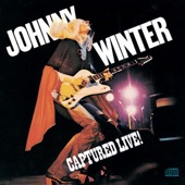 Johnny Winter - It's All Over Now