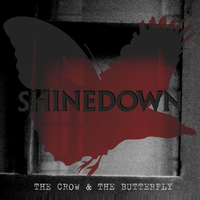The Crow & the Butterfly - EP - Shinedown