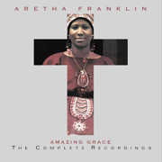 Amazing Grace: The Complete Recordings (Live) - Aretha Franklin - Aretha Franklin