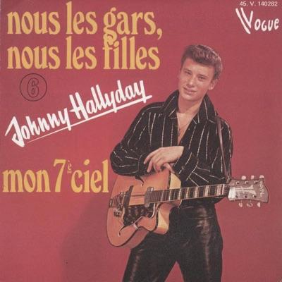 Nous les gars, nous les filles - Single - Johnny Hallyday