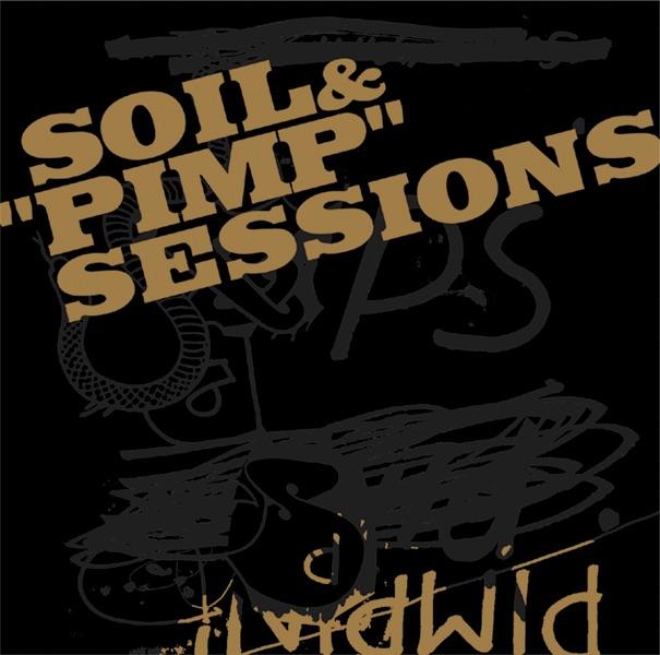 Soil pimp sessions pimpin apple music for Soil and pimp sessions
