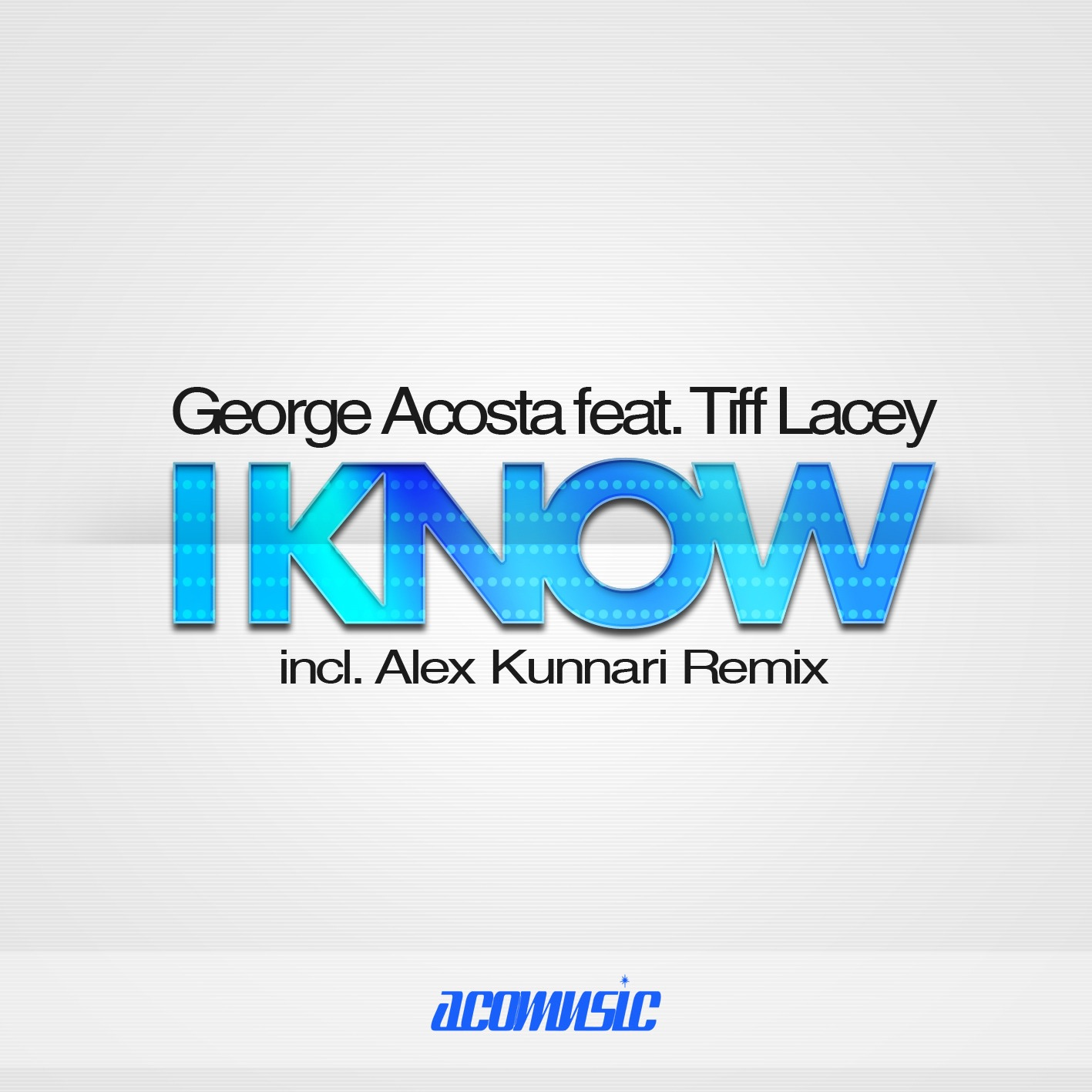 I Know (feat. Tiff Lacey) - Single