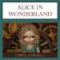 Lewis Carroll - Alice in Wonderland (Unabridged)