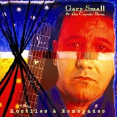 Gary Small & the Coyote' Bros. - Reservation Town