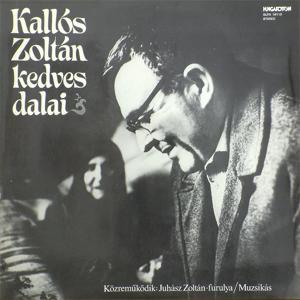 Zoltán Kallós - Kallós Zoltán kedves dalai