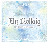 Eileen Ivers - Christmas Eve / Oiche Nollag / High Road to Lincoln (Reels)
