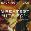 Greatest Hits 70's vol 49 (Backing Tracks) - Backing Tracks Minus Vocals