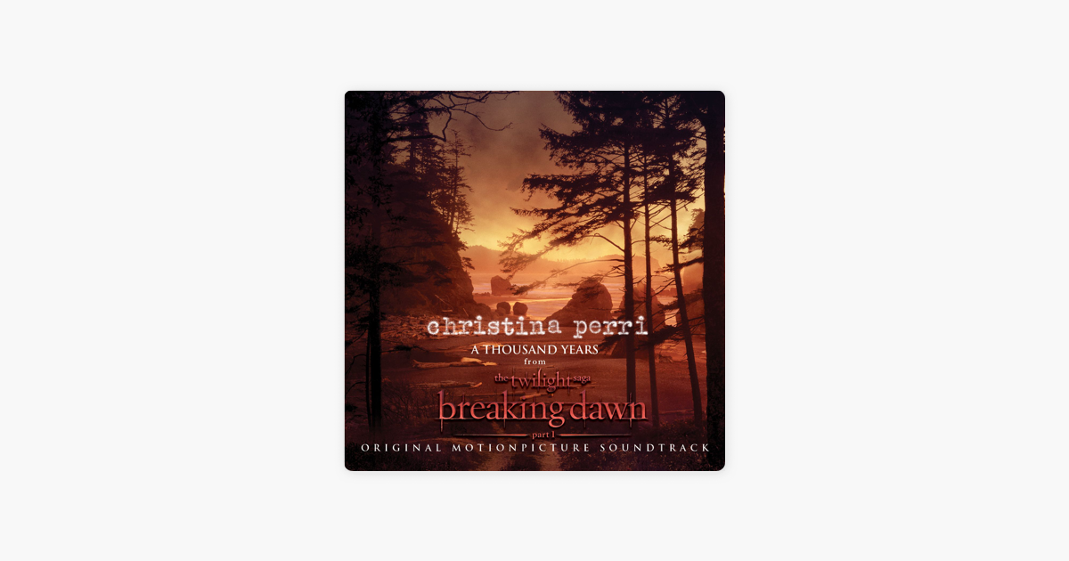 thousand years mp3 download twilight