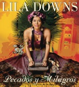 Lila Downs - Zapata Se Queda