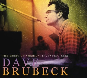 The Music of America: Inventing Jazz - Dave Brubeck