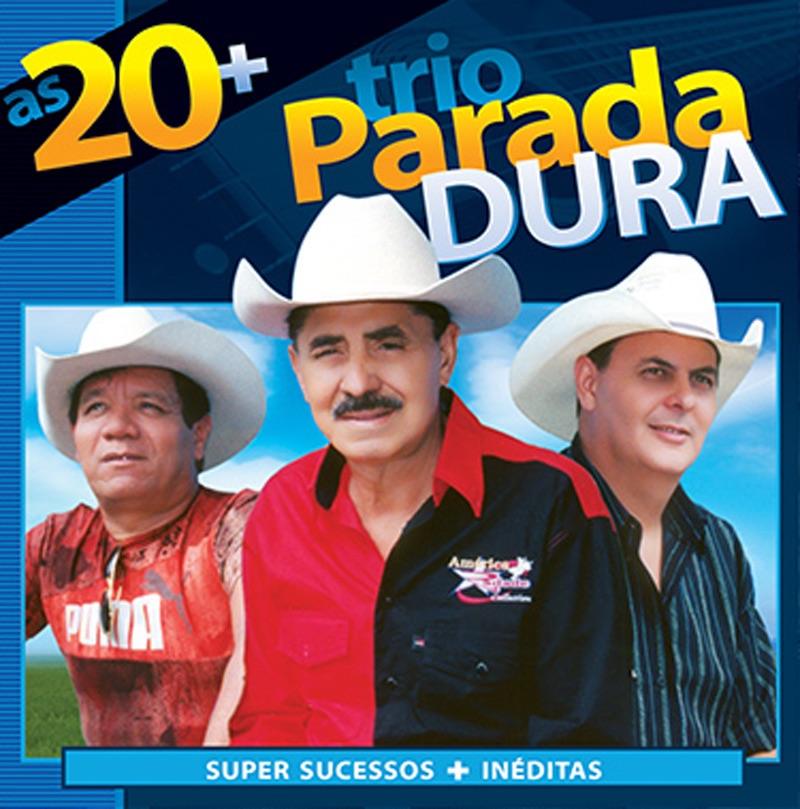 Trio Parada Dura - As 20+
