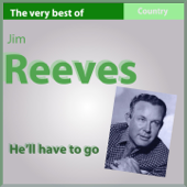 He'll Have to Go: The Very Best Of