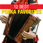 12 Best Polka Favorites - Starlite Players - Starlite Players