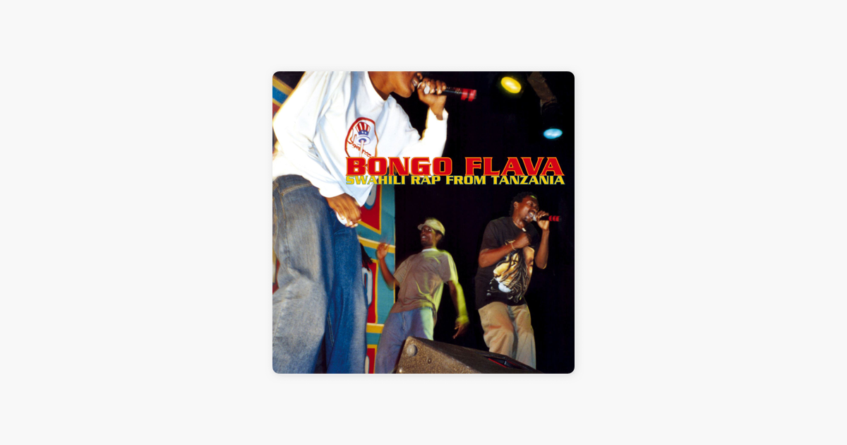 ‎Bongo Flava - Swahili Rap from Tanzania by Various Artists