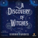 Deborah Harkness - A Discovery of Witches (Unabridged)