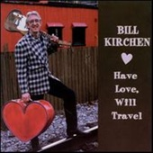 Bill Kirchen - Don't Be True