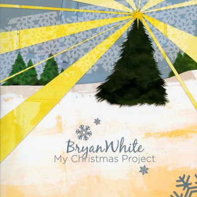 My Christmas Project - EP - Bryan White
