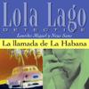 Lourdes Miquel & Neus Sans - La llamada de La Habana [The Call of Havana]: Lola Lago, detective (Unabridged) artwork