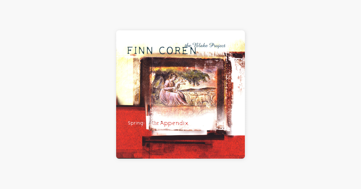 Spring: The Appendix - The Blake Project de Finn Coren en Apple Music