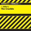 Jennifer L. Scheidt, M.A. - The Crucible: CliffsNotes (Unabridged)  artwork
