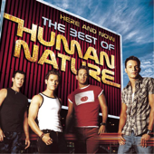 Here and Now - The Best of Human Nature (Remastered)