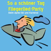 So a schöner Tag (Fliegerlied) [Party Remix]