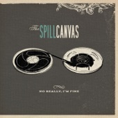 The Spill Canvas - Connect The Dots