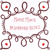 Mamie Minch - Razorburn Blues