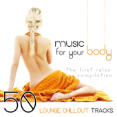 Music for Your Body (The First Relax Compilation)