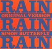 SIMON BUTTERFLY: RAIN, RAIN, RAIN