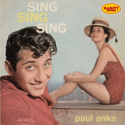 Paul Anka: Sing Sing Sing: Rarity Music Pop, Vol. 121 - EP - Paul Anka