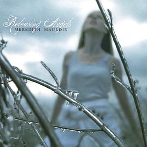Meredith Mauldin - Releasing Angels