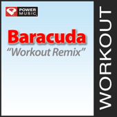Baracuda (140 BPM Workout Remix)