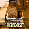 Desert Rain (Remix) [feat. Via Jigulina]
