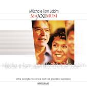 Maxximum: Miúcha e Tom Jobim