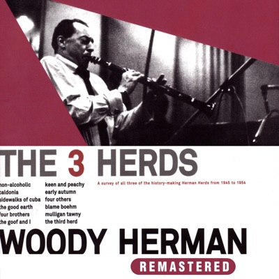 The 3 Herds (Remastered) - Woody Herman