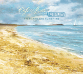 Café del Mar By Gary B - Step Into the Sunshine