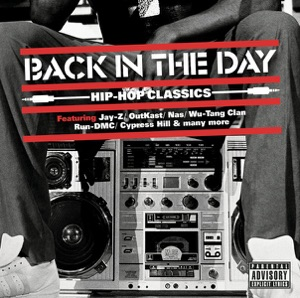 Back In the Day ... Hip Hop Classics