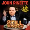 Still Hungry - John Pinette