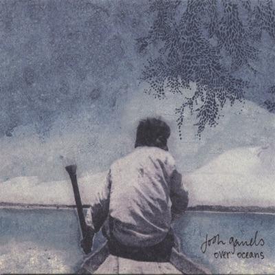 Over Oceans - Josh Garrels