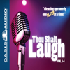 Oasis Audio - Thou Shalt Laugh (Unabridged)  artwork